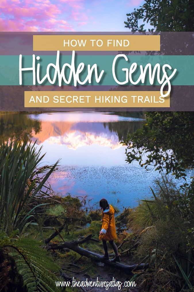 How to find hidden gems and secret hiking trails that you see on Instagram