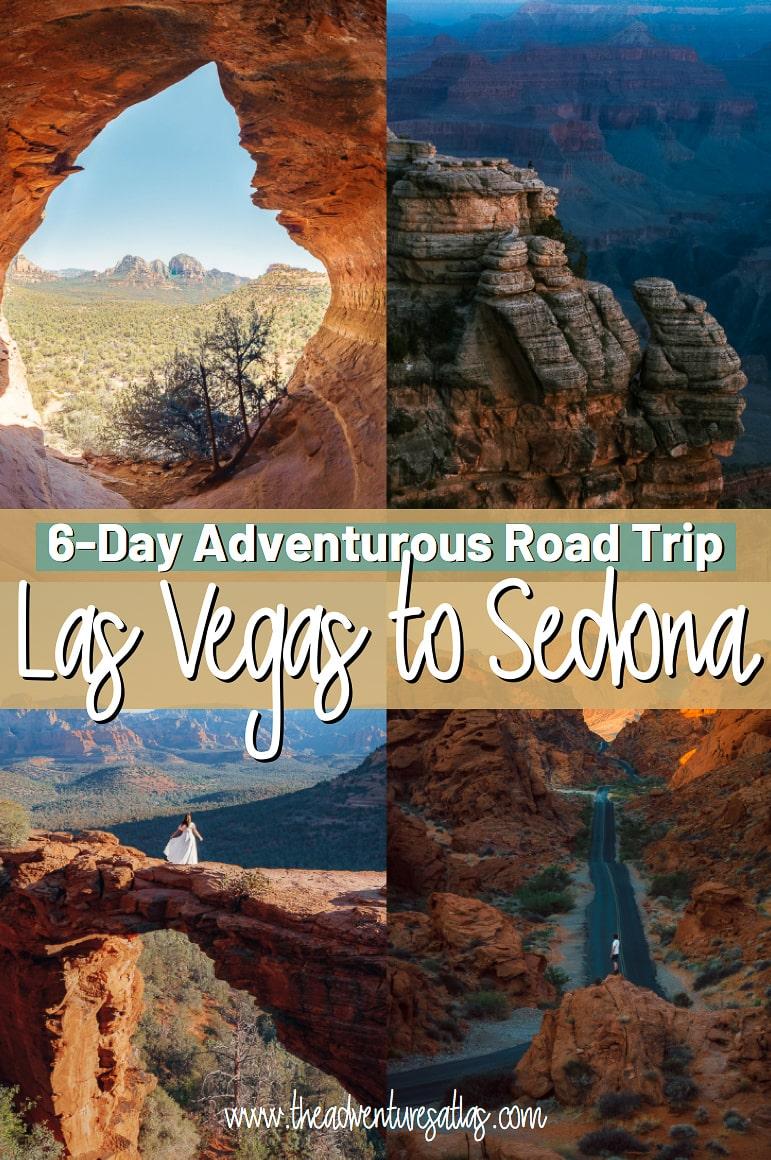 6-Day Adventurous Road Trip from Las Vegas Nevada to Sedona Arizona