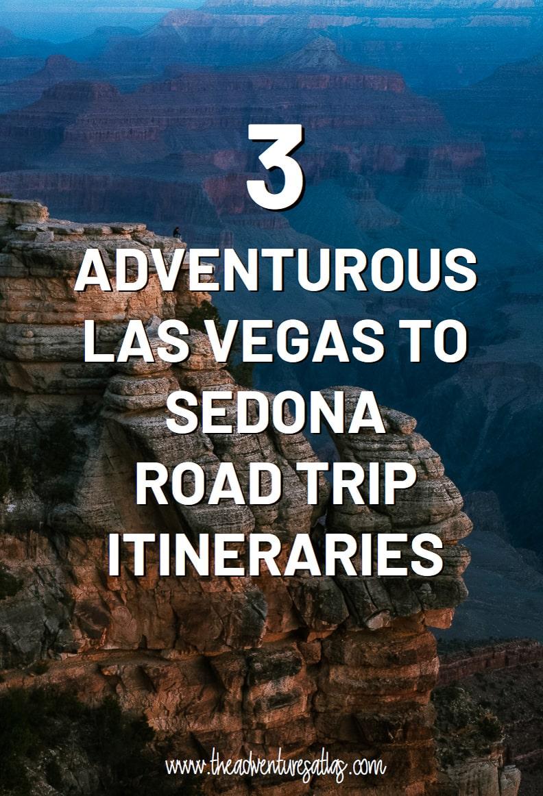 3 Adventurous Las Vegas to Sedona Road Trip Itineraries